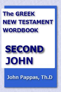The Greek new Testament Wordbook - Second John