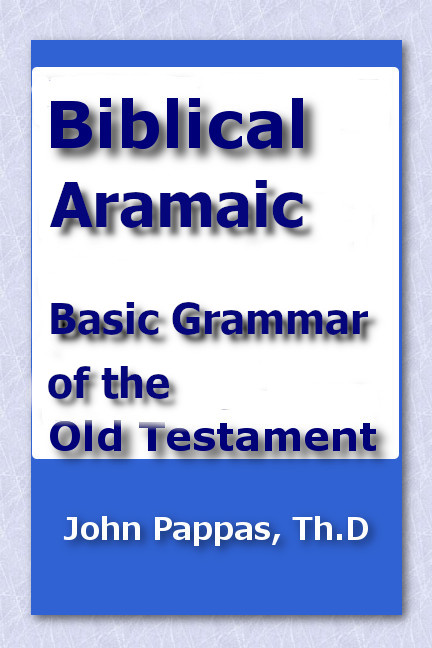 Basic Grammar of the Biblical Aramaic